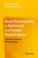 Recent Developments in Multivariate and Random Matrix Analysis