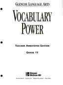 Glencoe Language Arts Vocabulary Power Workbook  Grade 11  Tae