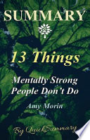Summary - 13 Things Mentally Strong People Don't Do