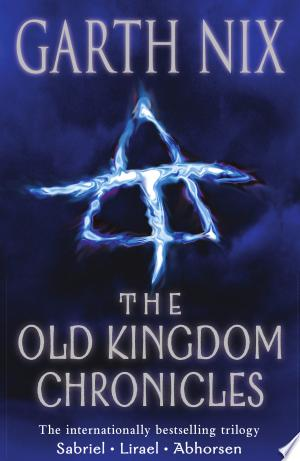 Download The Old Kingdom Chronicles Free Books - Read Books