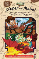 Gravity Falls  Dipper and Mabel and the Curse of the Time Pirates  Treasure  Book