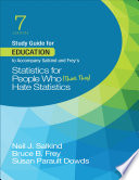 Study Guide for Education to Accompany Salkind and Frey   s Statistics for People Who  Think They  Hate Statistics