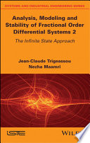 Analysis, Modeling, and Stability of Fractional Order Differential Systems 2