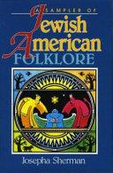 A Sampler of Jewish American Folklore
