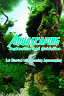 Aquascaping Instruction And Guideline
