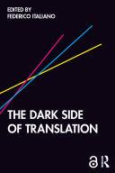 The Dark Side of Translation Pdf/ePub eBook