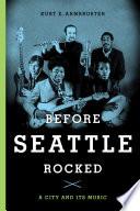 Before Seattle Rocked