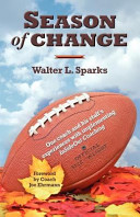 Season of Change  One Coach and His Staff s Experiences with Implementing Insideout Coaching