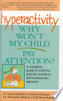 Hyperactivity  : why won't my child pay attention?