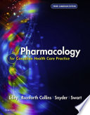 """Pharmacology for Canadian Health Care Practice"" by Kara Sealock, Linda Lane Lilley, Shelly Rainforth Collins, Julie S. Snyder, Beth Swart"