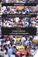Aftermath  : A New Global Economic Order?