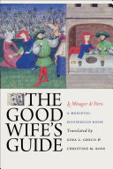 The Good Wife's Guide (Le Ménagier de Paris)