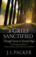 A Grief Sanctified Book