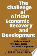 The Challenge Of African Economic Recovery And Development Book PDF