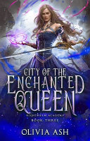 City of the Enchanted Queen