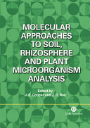Molecular Approaches to Soil  Rhizosphere and Plant Microorganism Analysis