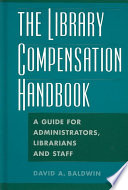 The Library Compensation Handbook Book PDF