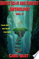 Erotic Sci fi and Fantasy Anthology  Vol 2