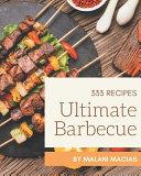333 Ultimate Barbecue Recipes