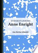 Understanding Anne Enright
