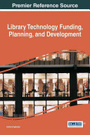 Library Technology Funding, Planning, and Development