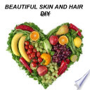 Beautiful skin and hair completely natural