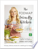 The FODMAP Friendly Kitchen Cookbook