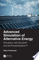Advanced Simulation of Alternative Energy