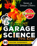Extreme Garage Science for Kids