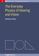 Pdf The Everyday Physics of Hearing and Vision