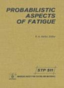 Probabilistic Aspects of Fatigue