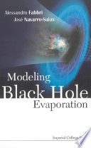 Modeling Black Hole Evaporation