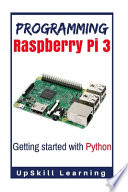 Programming Raspberry Pi 3