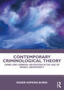 Contemporary Criminological Theory