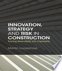 Innovation, Strategy and Risk in Construction