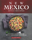 New Mexico Style Recipes Pdf/ePub eBook