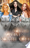 The Grey Wolves Novella Collection