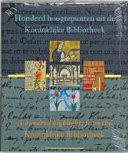 Honderd hoogtepunten uit de Koninklijke Bibliotheek Book