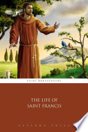 Read Online The Life of Saint Francis For Free