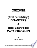 Oregon S Most Devastating Disasters And Most Calamitous Catastrophies