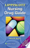 Lippincott Nursing Drug Guide Book