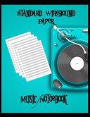 Music Notebook Standard Wirebound Paper
