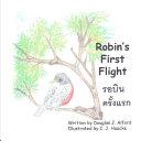 Robins First Flight