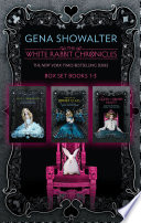 The White Rabbit Chronicles Alice In Zombieland Through The Zombie Glass The Queen Of Zombie Hearts