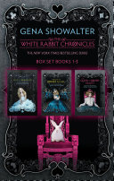The White Rabbit Chronicles/Alice In Zombieland/Through The Zombie Glass/The Queen Of Zombie Hearts ebook