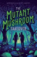 The Mutant Mushroom Takeover Pdf/ePub eBook