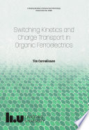Switching Kinetics and Charge Transport in Organic Ferroelectrics Book
