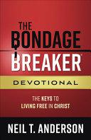 The Bondage Breaker   Devotional