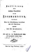 Aufklärung über wichtige Gegenstände in der Freymaurerey