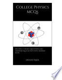 College Physics MCQs: Multiple Choice Questions and Answers
